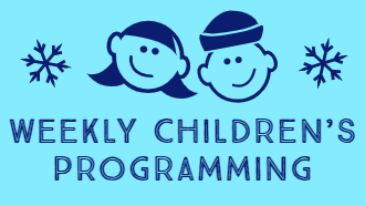Weekly Children's Programming